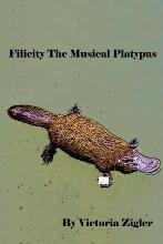 Filicity the Musical Platypus