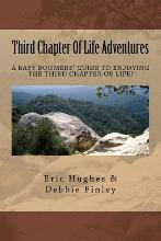 Third Chapter of Life Adventures