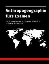 Anthropogeographie Furs Examen