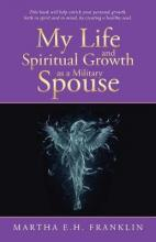 My Life and Spiritual Growth as a Military Spouse