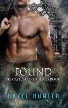 Found (Book One of the Castle Coven Series)