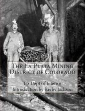 The La Plata Mining District of Colorado