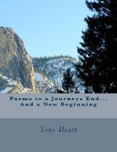 Poems to a Journeys End...and a New Beginning