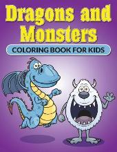 Dragons and Monsters. Coloring Book for Kids