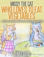 Missy, the Cat Who Loves to Eat Vegetables