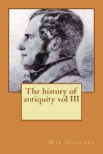 The History of Antiquity Vol III