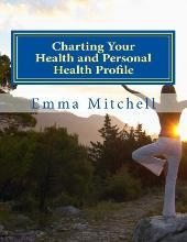 Charting Your Health and Personal Health Profile