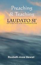 Preaching & Teaching Laudato Si'