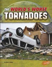The World's Worst Tornadoes