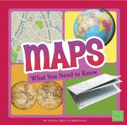 Maps, What You Need to Know