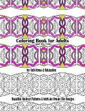 Coloring Book for Adults and Big Kids for Anti-Stress and Relaxation