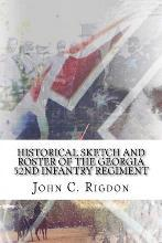 Historical Sketch and Roster of the Georgia 52nd Infantry Regiment