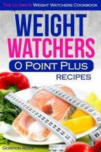 Weight Watchers 0 Point Plus Recipes