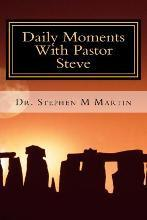 Daily Moments with Pastor Steve