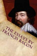 The Essays by Francis Bacon