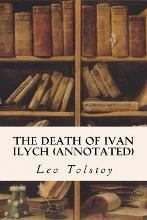 The Death of Ivan Ilych (Annotated)