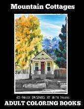 Adult Coloring Books: Mountain Cottages