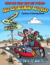 Color and Laugh Your Way Through Knee Replacement Recovery