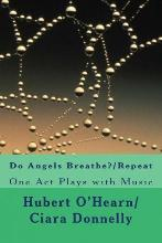 Do Angels Breathe?/Repeat