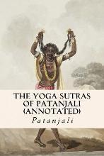 The Yoga Sutras of Patanjali (Annotated)
