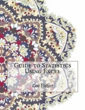 Guide to Statistics Using Excel