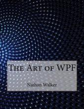The Art of Wpf