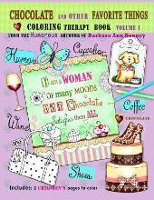 Chocolate and Other Favorite Things Coloring Therapy Book