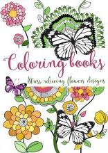 Coloring Books: Stress Relieving Flowers Designs