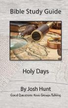 Bible Study Guide -- Holy Days