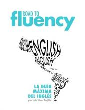 Road to Fluency