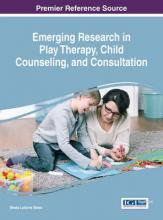 Emerging Research in Play Therapy, Child Counseling, and Consultation