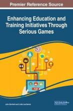 Enhancing Education and Training Initiatives Through Serious Games
