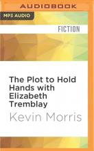 The Plot to Hold Hands with Elizabeth Tremblay