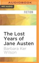 The Lost Years of Jane Austen