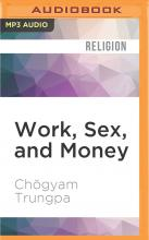 Work, Sex, and Money