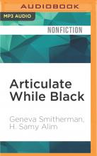 Articulate While Black