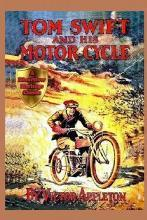 1 Tom Swift and His Motor-Cycle
