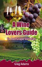 A Wine Lovers Guide