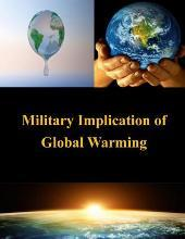 Military Implication of Global Warming
