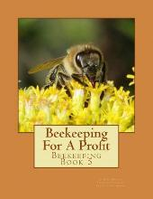 Beekeeping for a Profit