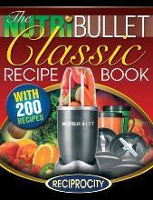 The Nutribullet Classic Recipe Book