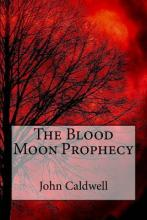 The Blood Moon Prophecy Large Print