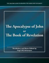 The Apocalypse of John or the Book of Revelation