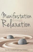 Manifestation Through Relaxation