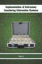 Implementation of Anti-Money Laundering Information Systems