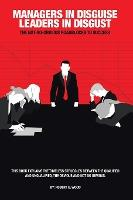 Managers in Disguise-Leaders in Disgust