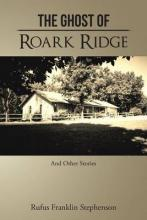The Ghost of Roark Ridge