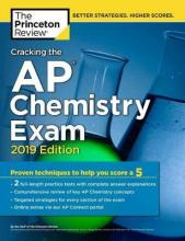Cracking the AP Chemistry Exam: 2019 Edition