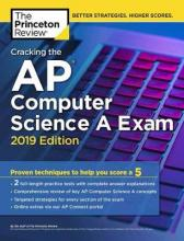 Cracking the AP Computer Science A Exam: 2019 Edition