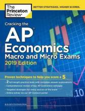 Cracking the AP Economics Macro and Micro Exams: 2019 Edition